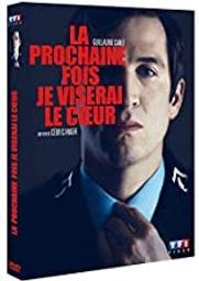 La Prochaine Fois je viserai le coeur / Cédric Anger, réal. | Anger, Cédric. Monteur. Scénariste