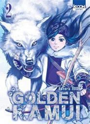 Golden Kamui : Golden Kamui. 2 / Satoru Noda   Noda, Satoru. Auteur