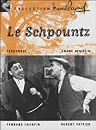 Le schpountz / Marcel Pagnol   Pagnol, Marcel. Metteur en scène ou réalisateur. Producteur. Dialoguiste
