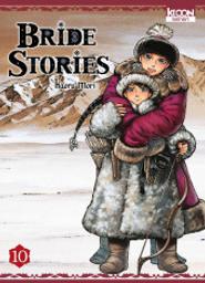 Bride stories : Bride stories. 10 / Kaoru Mori | Mori, Kaoru (1978-....). Dialoguiste