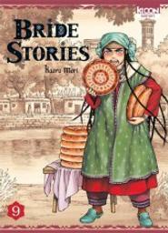 Bride stories : Bride stories. 9 / Kaoru Mori | Mori, Kaoru (1978-....). Dialoguiste