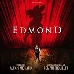 Edmond / Alexis Michalik, réal. | Michalik, Alexis. Metteur en scène ou réalisateur