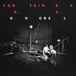 Dogrel / Fontaines D.C.   Fontaines D.C.. Musicien. Ens. voc. & instr.