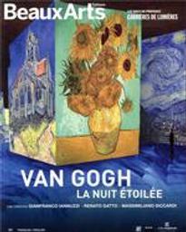 Van Gogh, la nuit étoilée / Carrières de lumières, Les Baux-de-Provence / Gianfranco Iannuzzi, Renato Gatto, Massimiliano Siccardi | Iannuzzi Gianfranco. Auteur