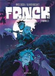 cannibales : frnck. 5 / dessin, Brice Cossu | Cossu, Brice (1980-....). Illustrateur