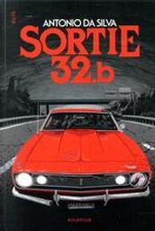 Sortie 32.b / Antonio Da Silva  