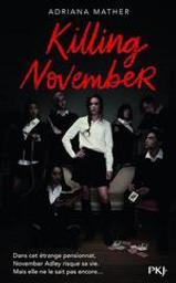 Killing november / Adriana Mather | Mather, Adriana. Auteur