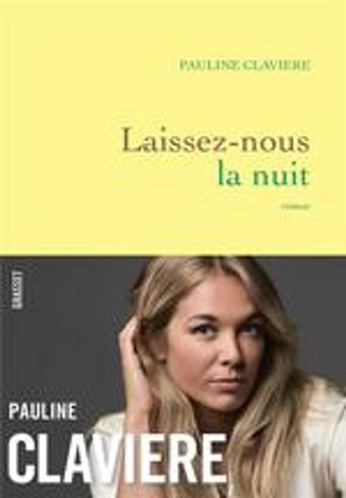 Laissez-nous la nuit / De Pauline Claviere |