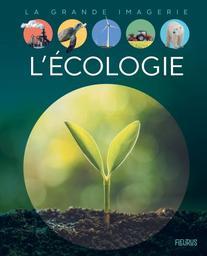 L'écologie / Figueras emmanuelle | Figueras, Emmanuelle
