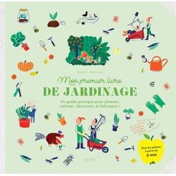 Mon premier livre de jardinage | Ancenay Magali. Auteur