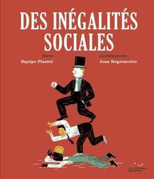 Des inégalités sociales   Plantel, Equipo. Auteur