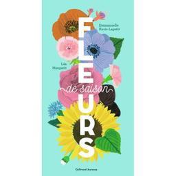 Fleurs de saison | Kecir-Lepetit, Emmanuelle (1973-....). Auteur
