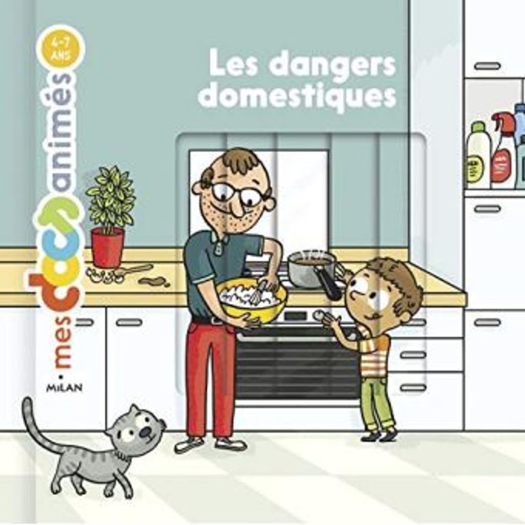 Les dangers domestiques |
