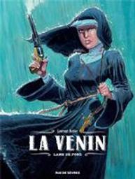 Lame de fond : La venin. 2   Astier, Laurent (1975-....). Scénariste. Illustrateur