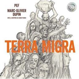 Terra Migra | Pef (1939-....). Auteur