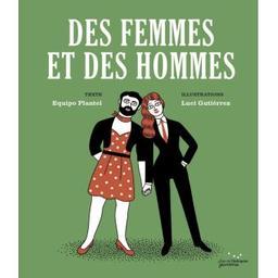 Des femmes et des hommes   Plantel, Equipo. Auteur