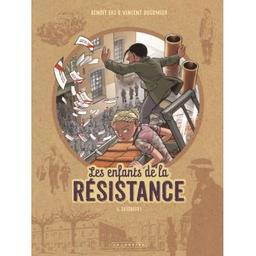 Désobéir : les enfants de la résistance. 6 | Dugomier, Vincent. Dialoguiste