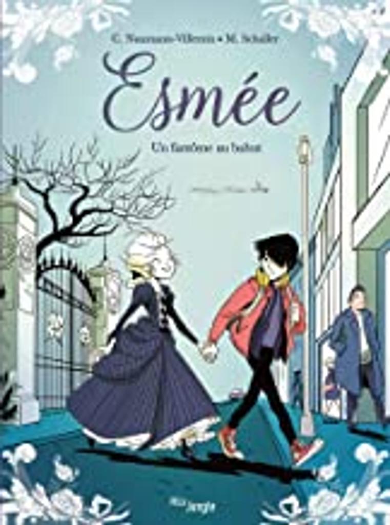 Envoyée d'outre-tombe : Esmée. 1 | Naumann-Villemin, Christine. Scénariste