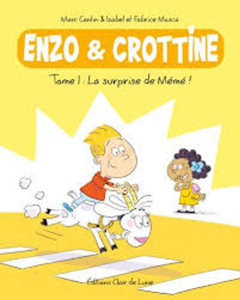 Enzo et crottine. 1 | cantin, Marc. Scénariste