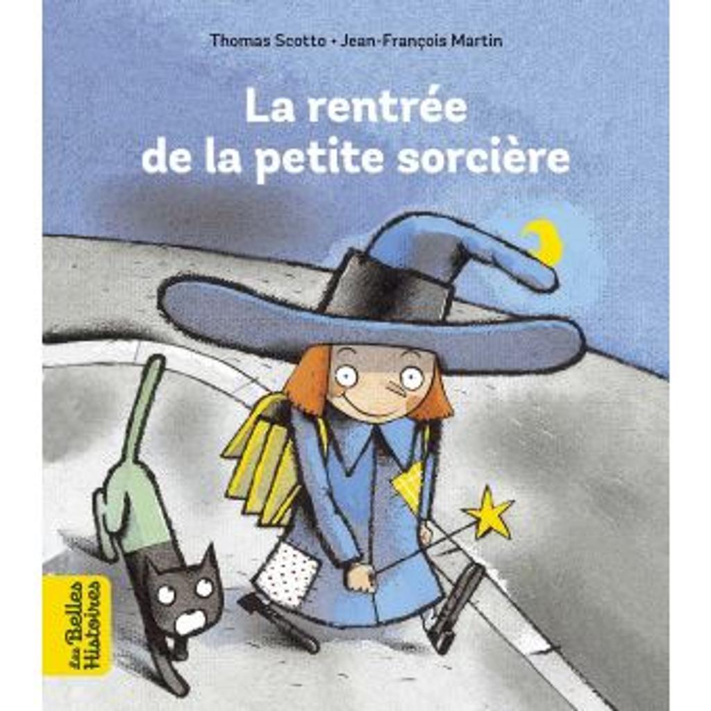 La rentrée de la petite sorcière   Scotto, Thomas (1974-....). Auteur