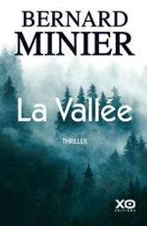 La vallée | Minier, Bernard (1960-....). Auteur