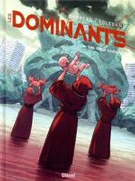 Les dieux stellaires : Les dominants. 2 | Runberg, Sylvain (1971-....). Auteur