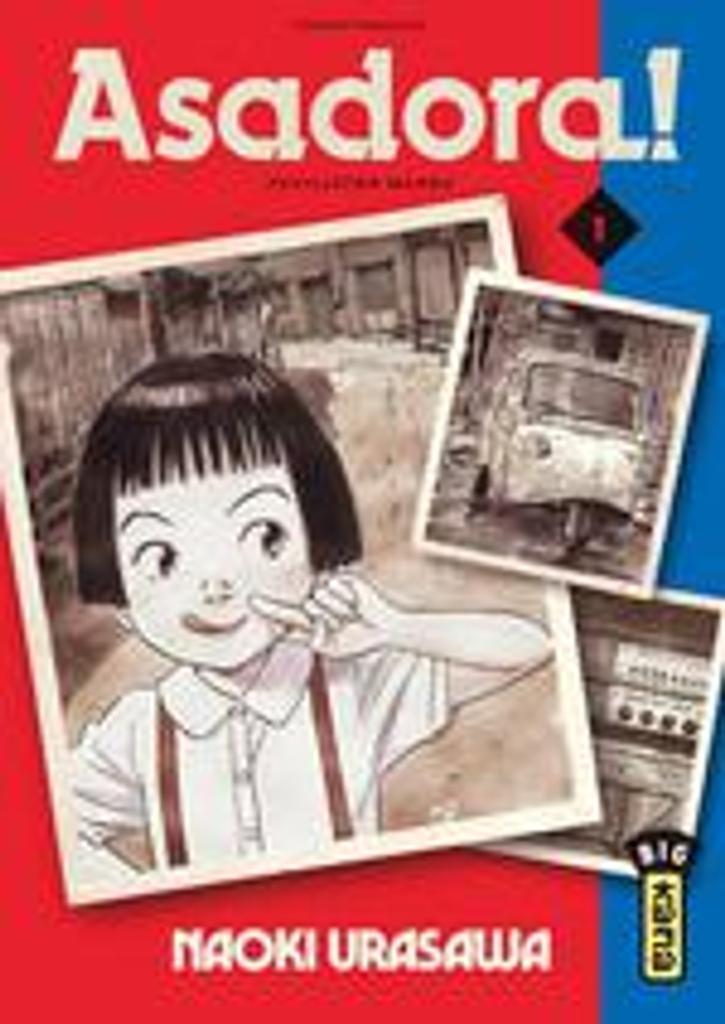 Asadora !. 1 | Urasawa, Naoki (1960-....). Auteur