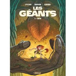 Erin : les géants. 1   Lylian (1975-....). Auteur