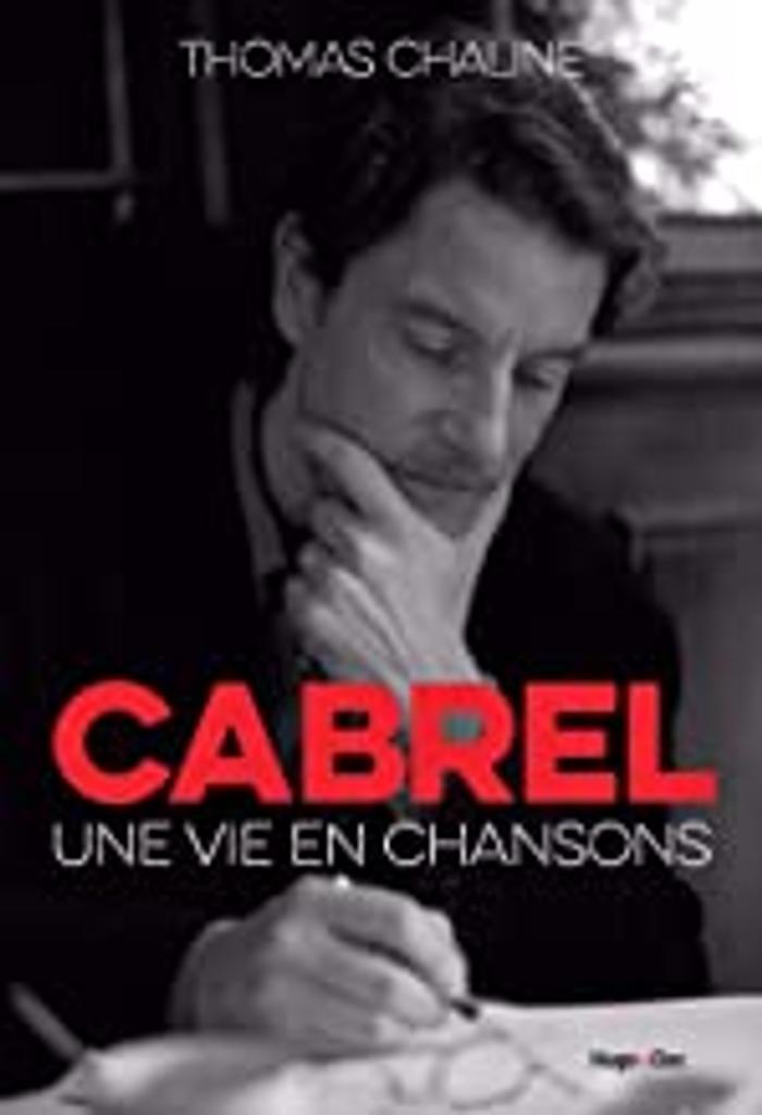Cabrel : une vie en chansons |