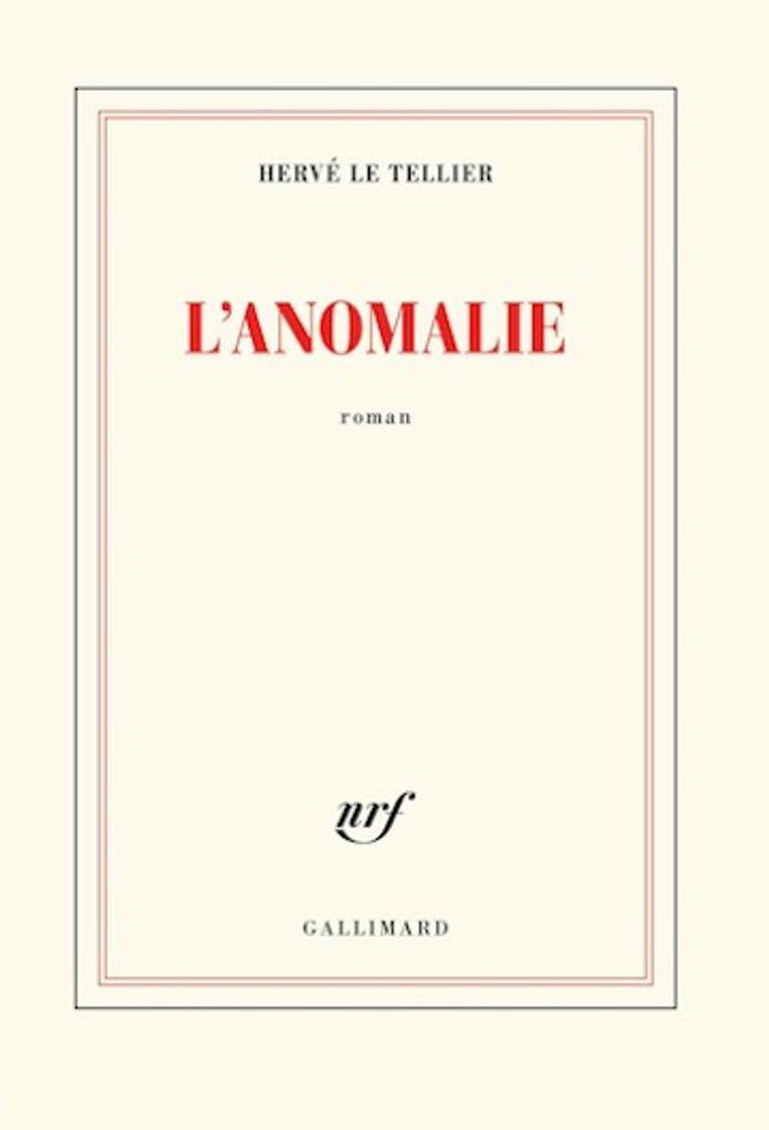L'anomalie | Le Tellier, Hervé. Auteur