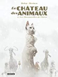 Les Marguerites de l'hiver : Le château des animaux. 2 | Dorison, Xavier (1972-....). Auteur