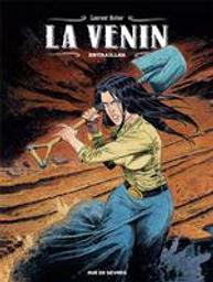 Entrailles : La venin. 3 | Astier, Laurent (1975-....). Scénariste. Illustrateur