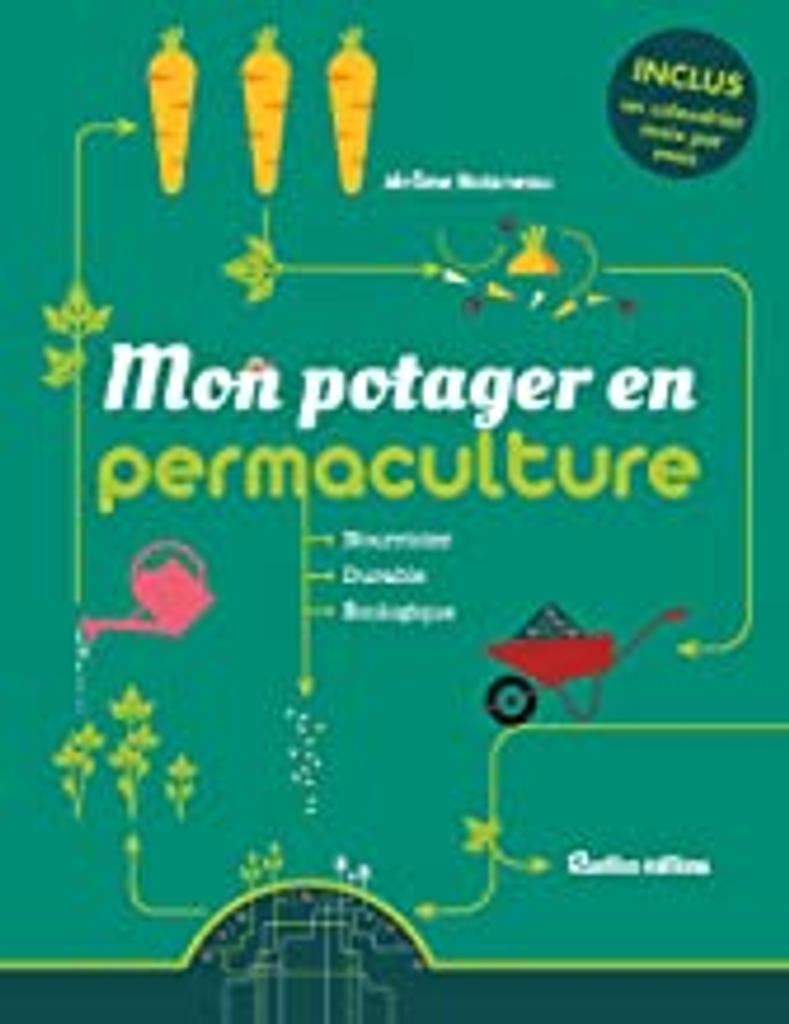 Mon potager en permaculture : Nourricier, Durable, Ecologique | Boisneau, Jérôme. Auteur