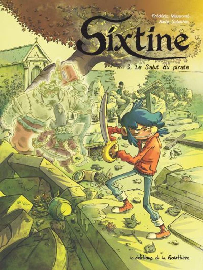 le salut du pirate : Sixtine. 3 |
