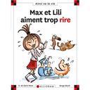 Max et Lili aiment trop rire | Saint-Mars, Dominique de (1949-....). Auteur