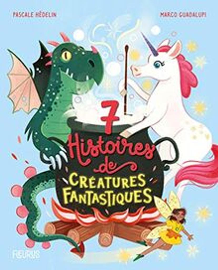 7 histoires de créatures fantastiques |