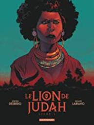 Le lion de Judah. Livre 2 : Le lion de Judah   Desberg, Stephen (1954-....). Auteur