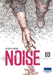 Noise. 3 | Tsutsui, Tetsuya. Auteur