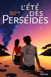 L'été des perséides   Vidal, Séverine (1969-....). Auteur
