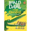 l'énorme crocodile | Dahl, Roald. Auteur