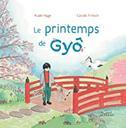 Le printemps de Gyô | Hage, Aude - Auteur du texte. Auteur