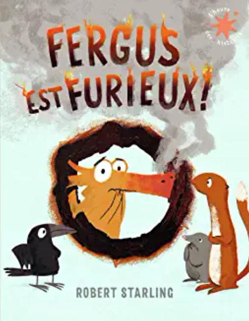 Fergus est furieux ! |