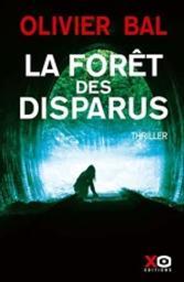 La forêt des disparus | Bal, Olivier. Auteur