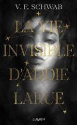 La vie invisible d'Addie Larue   Schwab, V.E.. Auteur