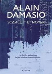 Scarlett et Novak   Damasio, Alain (1969-....). Auteur