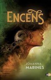 Encens   Marines, Johanna. Auteur