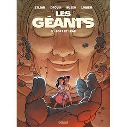 Bora et Leap : les géants. 3   Lylian (1975-....). Auteur