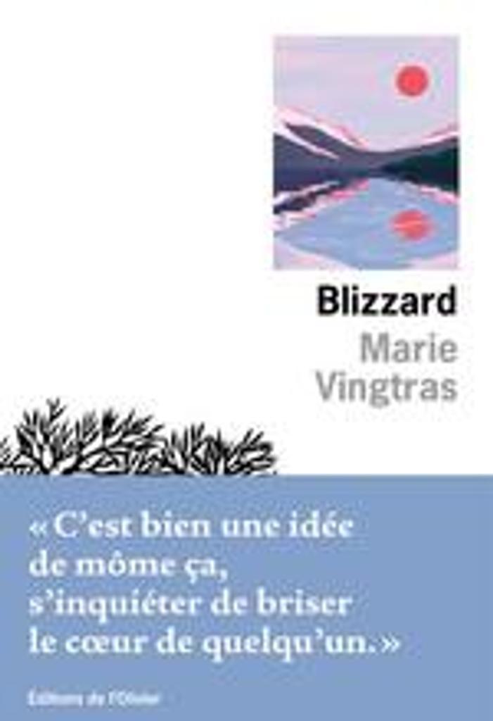 Blizzard | Vingtras, Marie. Auteur