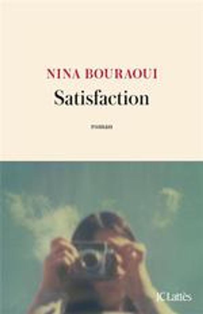 Satisfaction | Bouraoui, Nina (1967-....). Auteur