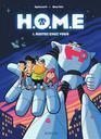 restez chez vous : H.O.M.E. 1   Bourhis, Hervé (1974-....). Auteur